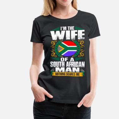 Funny South African Im South African Man Wife - Women's Premium T-Shirt