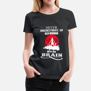 Poo Brain Horse An old woman with her brain - Never underestimate - Women's Premium T-Shirt