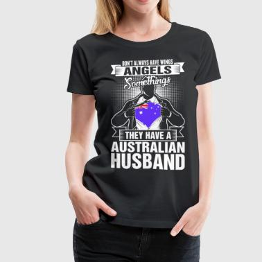 They Have A Australian Husband - Women's Premium T-Shirt
