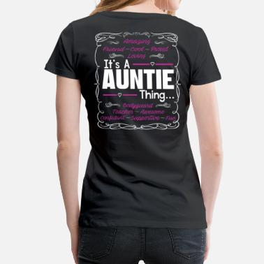Aunti IT'S A AUNTIE THING - Women's Premium T-Shirt