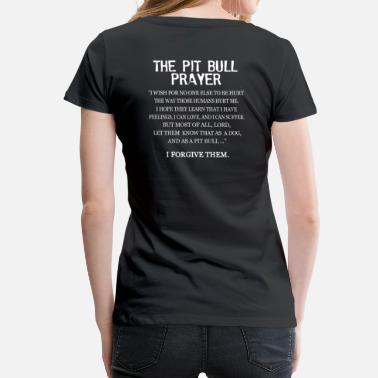 Prayer The Pit Bull Prayer - Women's Premium T-Shirt