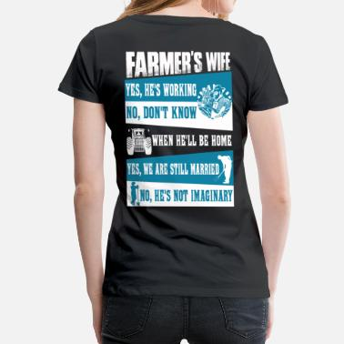 Farmers Farmer no farmers no food farmer's wife farmers  - Women's Premium T-Shirt