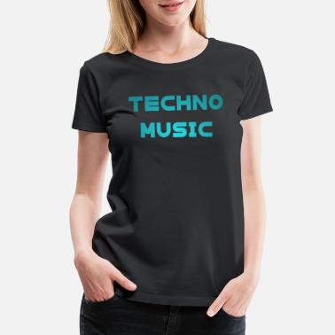 Trance Techno Music Rave Music Electronic Dance loved - Women's Premium T-Shirt