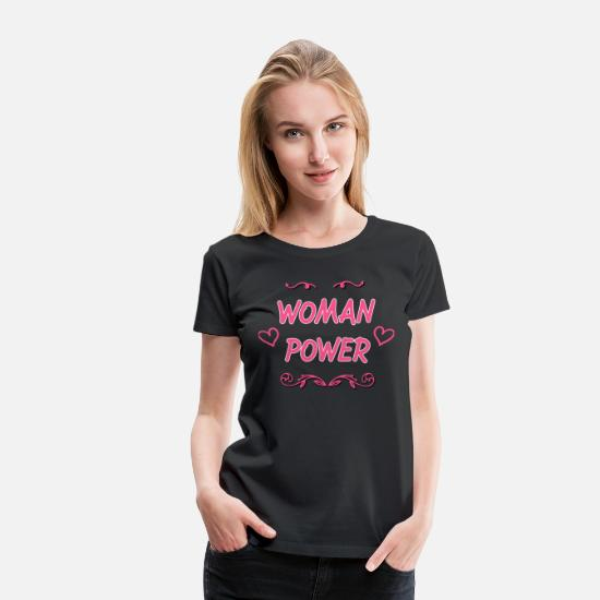 Love T-Shirts - Women power saying for great power women mother - Women's Premium T-Shirt black