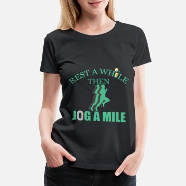 Jogging jogging jogging cool walking gift running sports - Women's Premium T-Shirt