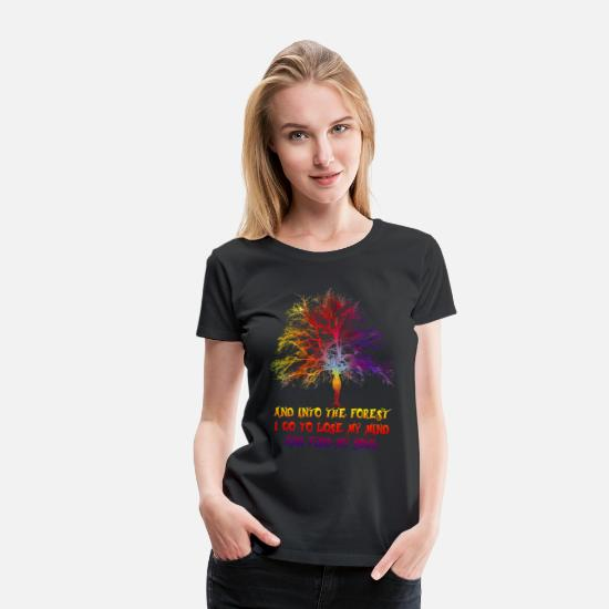 Forest T-Shirts - go into the forest i go fantasy tree tee woman - Women's Premium T-Shirt black