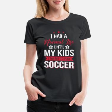 Ever Since Parents Papa Mama Soccer Gift - Women's Premium T-Shirt