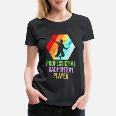 Professional Athlete Badminton player retro - Women's Premium T-Shirt