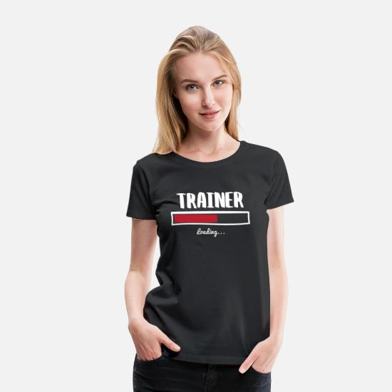 Career T-Shirts - Funny Trainer Design - Women's Premium T-Shirt black