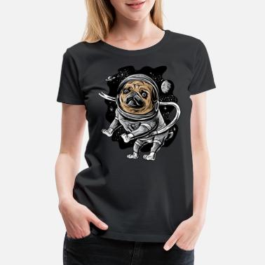 Space Pug Astronaut Pug Astropug Pet for Space Pug Lover - Women's Premium T-Shirt