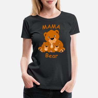 Everyone Has A Guardian Angel Mama Bear With Her Cubs Mother's Day Love - Women's Premium T-Shirt