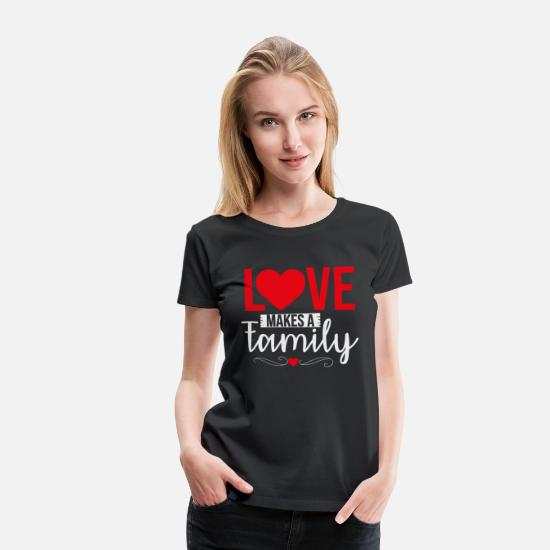 Funny T-Shirts - family love - Women's Premium T-Shirt black