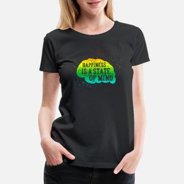 Happiness Is A State of Mind Rainbow Brain - Women's Premium T-Shirt