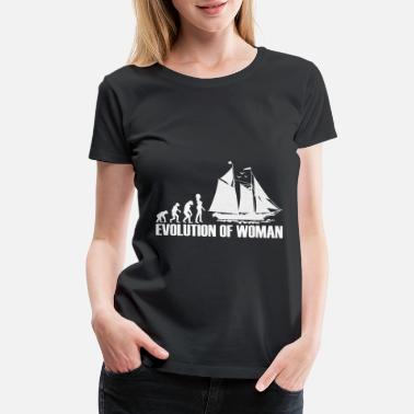 Evolutionary History Sailing Sail Boat Yacht - Evolution of Woman - Women's Premium T-Shirt