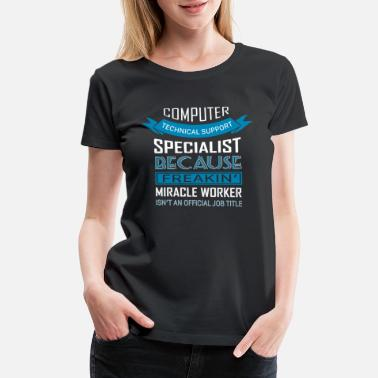 Test Definition Computer Technical Support Specialist T Shirt - Women's Premium T-Shirt