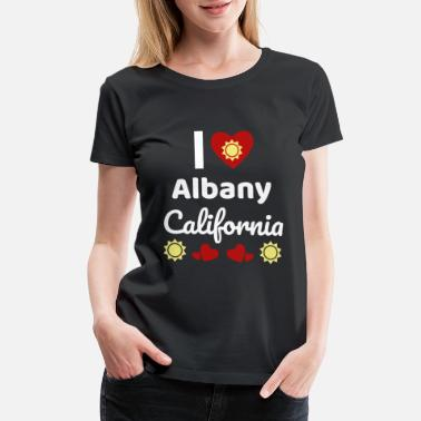 Sunshine Sunny California Gift Idea I Love California CA - Women's Premium T-Shirt