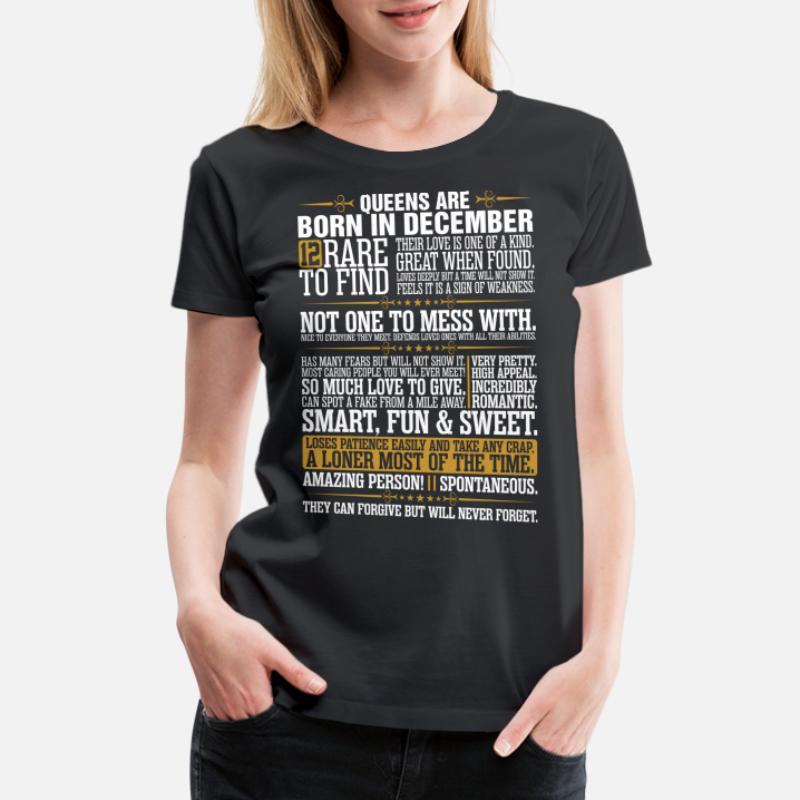 45949bee88 Shop Queens Are Born In December T-Shirts online | Spreadshirt