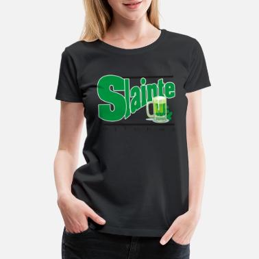 Hooligans Slainte Bitches - Women's Premium T-Shirt
