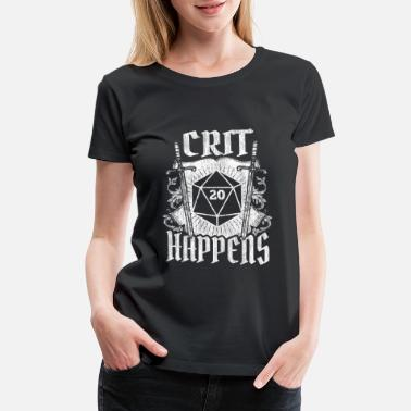 Polyhedral Dice Crit Happens - D20 Dungeon Dice RPG Role Playing - Women's Premium T-Shirt