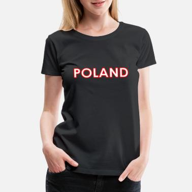 National Colours Poland - Polen - Polska - National Colors - Europe - Women's Premium T-Shirt