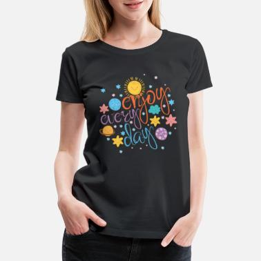 Positive Sayings Cool colorful motivational quote with space - Women's Premium T-Shirt