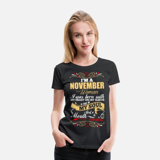 November T-Shirts - Im A November Woman - Women's Premium T-Shirt black