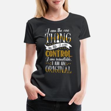 The Originals I am inimitable. I am an original. - Women's Premium T-Shirt