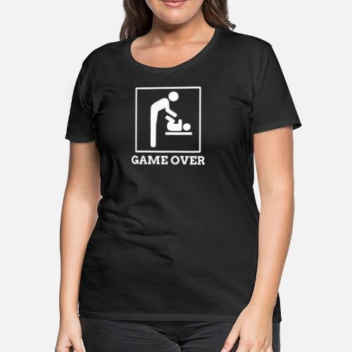 1f609a75 Women's Premium T-ShirtFunny Game Over For New Dad Father's Day Gift