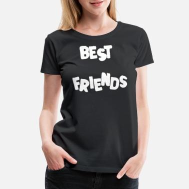 Best-friends Best Friends Best Friends Forever - Women's Premium T-Shirt