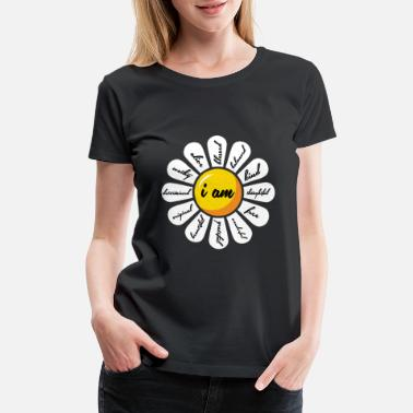 Positive Motivational Quote Positive Affirmation Daisy - Women's Premium T-Shirt