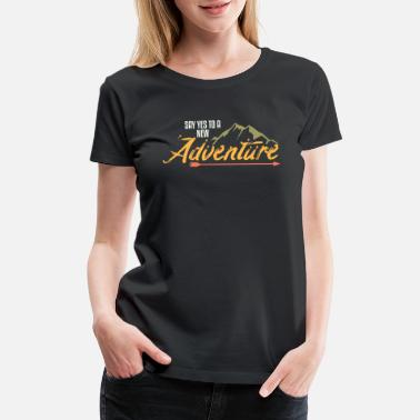 Extreme Hiking Adventure - Women's Premium T-Shirt