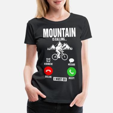Decline Mountain Is Calling Cyclist Tshirt - Women's Premium T-Shirt