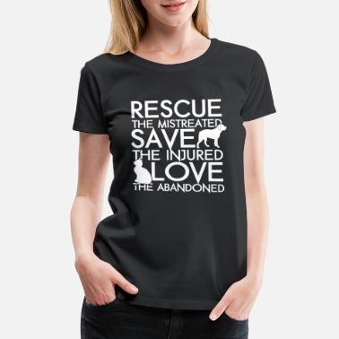 Animal RESCUE SAVE LOVE DOG AND CAT - Women's Premium T-Shirt