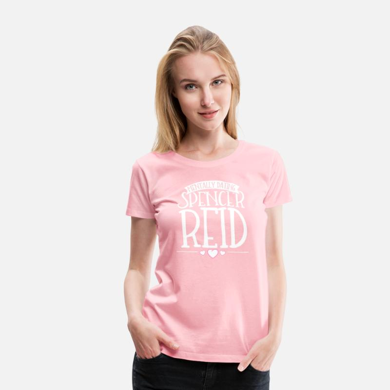 Mentally dating Spencer Reid - Criminal Minds Women's Premium T-Shirt - pink