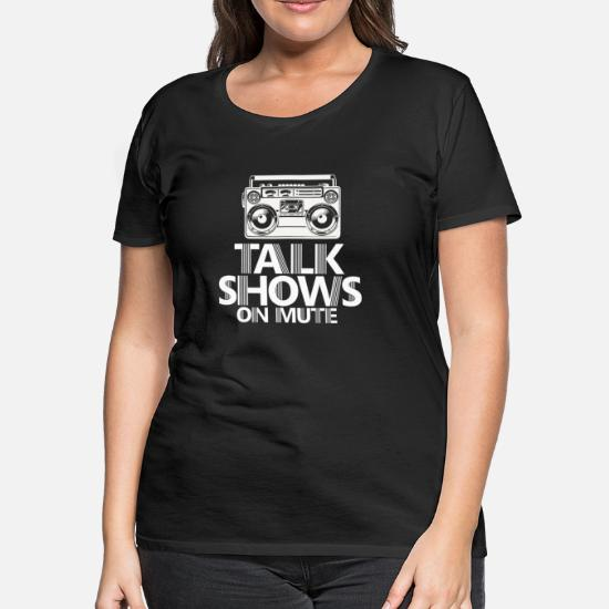 Old School Radio Talk Shows on mute Women's Premium T-Shirt