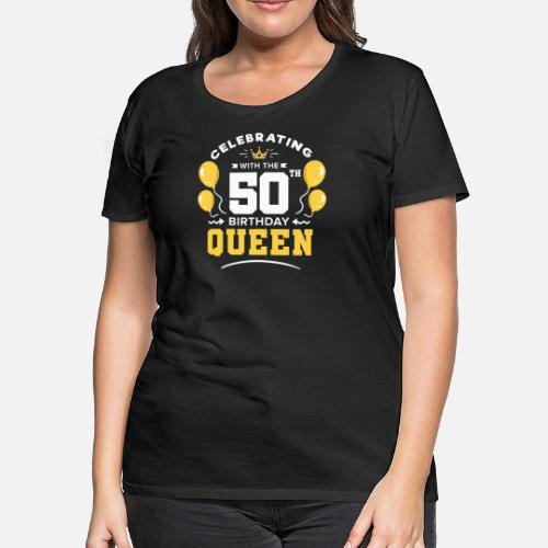 Womens Premium T Shirt50th Birthday 50 Years Fiftieth Fifty Old
