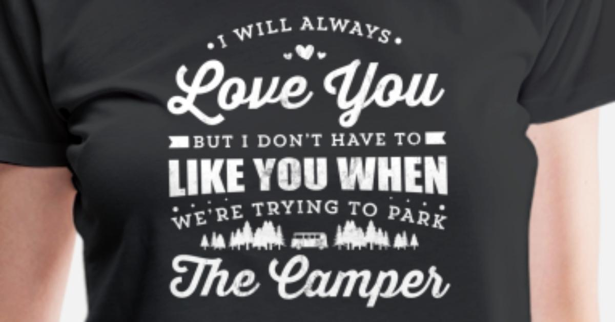 529251279 Funny Camping TShirt For Happy Camper Women's Premium T-Shirt | Spreadshirt