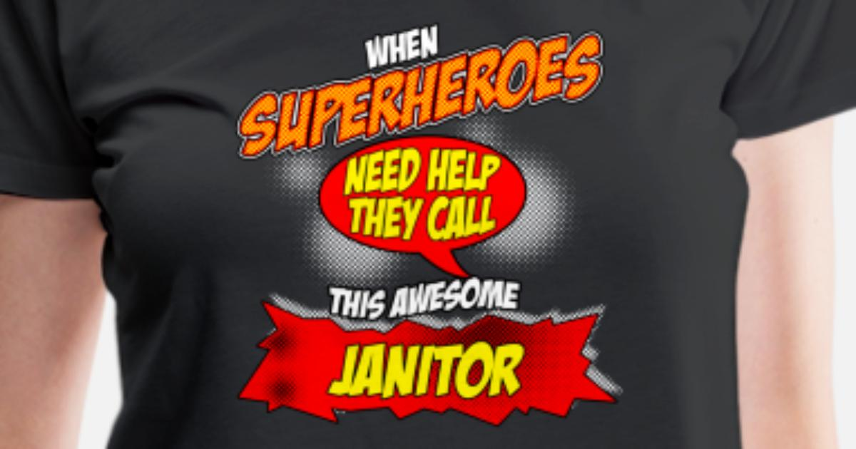 6ffd047d48 Women's Premium T-ShirtFunny Janitor hero design - Comic Style - perfect