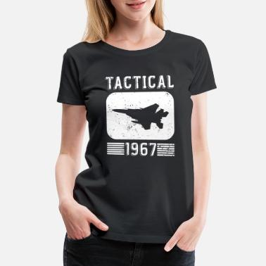 1967 Funny Jets - Tactical 1967 - Fighter Pilot Humor - Women's Premium T-Shirt
