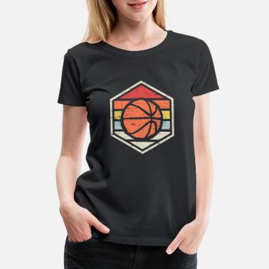 Basketball Old School Retro Badge Basketball - Women's Premium T-Shirt