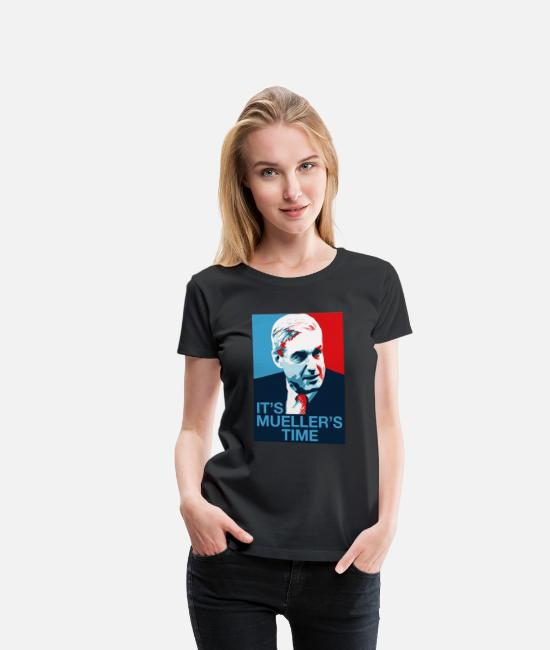 Robert T-Shirts - Robert Mueller It s Mueller s Time - Women's Premium T-Shirt black