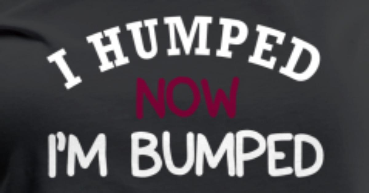 6e0cf8034f31b Baby Bump Humped Women's Premium T-Shirt | Spreadshirt