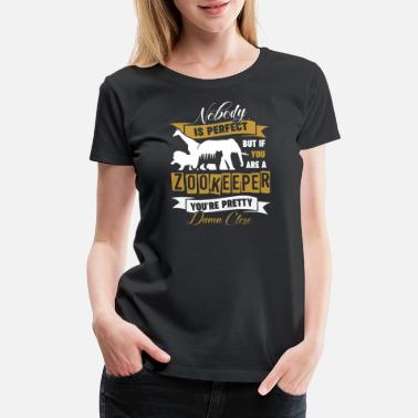 If You're A Zookeeper Shirt - Women's Premium T-Shirt