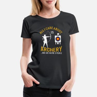 Archery Archery And Beer Funny Gift - Women's Premium T-Shirt