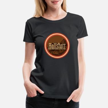 Unesco Hallstatt - Austria Land of Sisi and the Alps Tee - Women's Premium T-Shirt