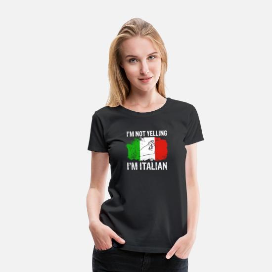 047850699 I'm not yelling I'm Italian funny Italy flag Long Women's Premium T ...