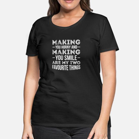 You look funny doing that with your head Funny Adult T-Shirt Black Custom Joke
