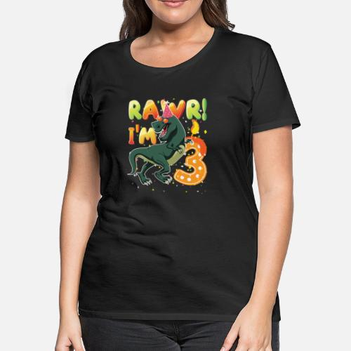 Dinosaur Birthday Shirt 3 Years Old Rawr Im Womens Premium T