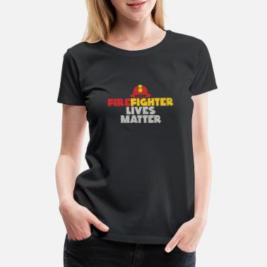 Fire Extinguisher Firefighter Lives Matter gift christmas fireman - Women's Premium T-Shirt