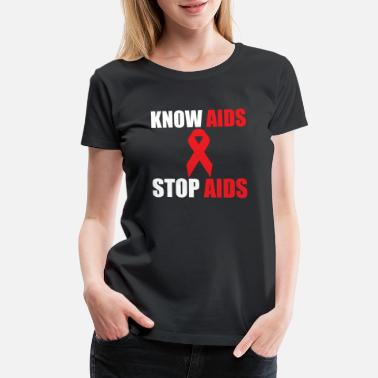 Hiv Know AIDS Awareness - Women's Premium T-Shirt